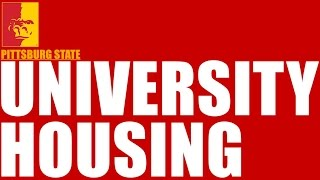 'Choose University Housing - Pittsburg State University