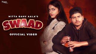 SWAAD – Mitta Bahu Aala Ft Priya Soni