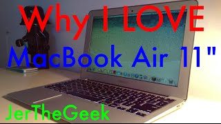 Why I LOVE the MacBook Air 11 inch and Why I Chose It
