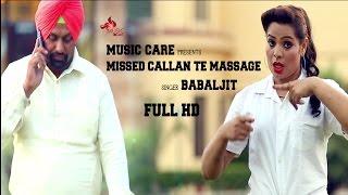 Missed Callan Te Massage – Babaljit Punjabi Video Download New Video HD