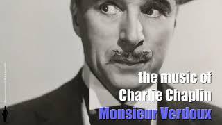 Charlie Chaplin - Main Title - Monsieur Verdoux (Original Motion Picture Soundtrack)