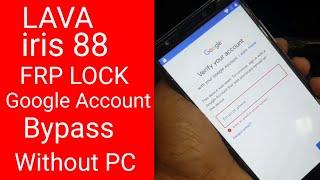 Lava iris 65 / iris 88 / z90 frp unlock oreo / google