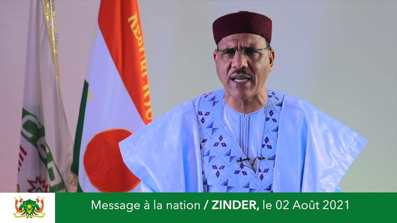 Message à la Nation du Président Mohamed Bazoum, Zinder 02 Aout 2021