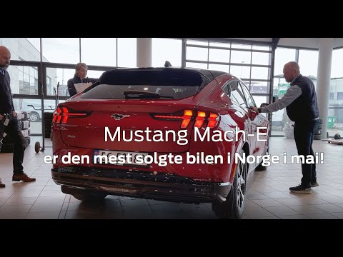 Nye Ford Mustang Mach-E mest solge bil i Norge i mai| Ford Norge