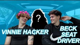 VINNIE HACKER'S CRUSH | BeckSeat Driver Ep.2 ft. Vinnie Hacker