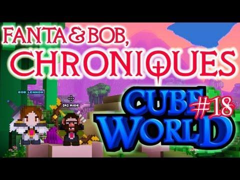 fanta et bob, les chroniques de cube world - ep.18