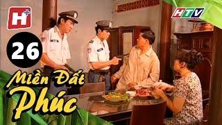 Miền Đất Phúc - Tập 26 | Phim Tình Cảm Việt Nam Hay Nhất 2017