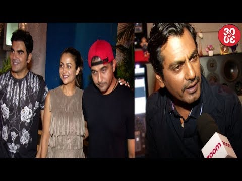 Arbaaz Khan Dines With Ex Sis In Law Amrita | Nawazuddin On Asking Profit Shares