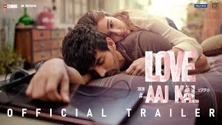 Love Aaj Kal- Official Trailer- Kartik, Sara Ali Khan..