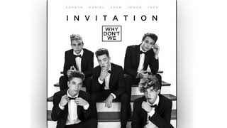 Invitation - Why Don't We (One Hour Loop)