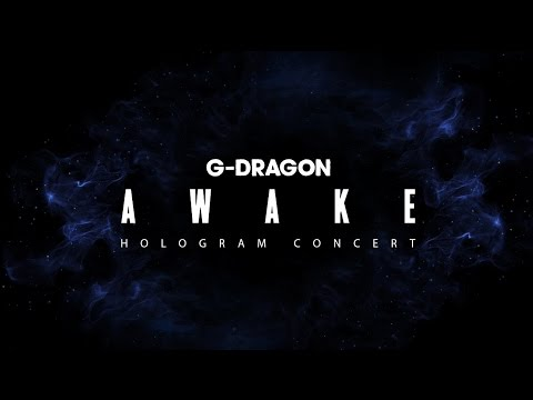 G-DRAGON - 'AWAKE' Hologram Concert