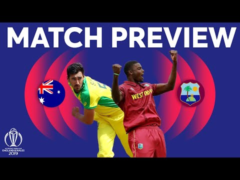 Match Preview - Australia vs West Indies | ICC Cricket World Cup 2019