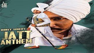 Jatt Anthem – Honey Sidhu