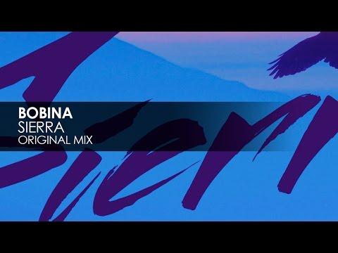 Bobina - Sierra (Extended Mix)