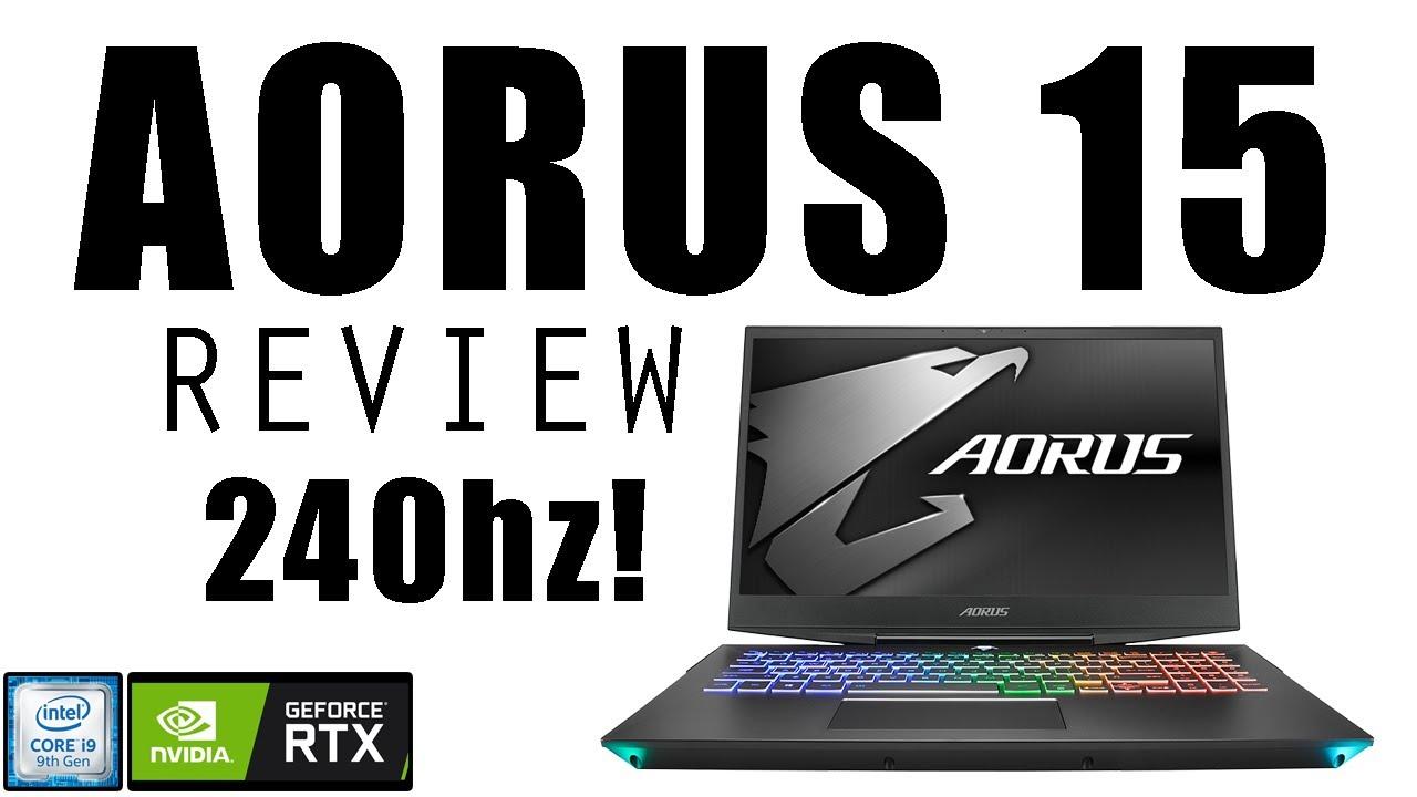 Aorus 15 XA Review! 240Hz i7 9750h!