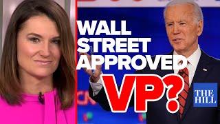 Krystal Ball: Biden seeks Wall Street approved VP pick