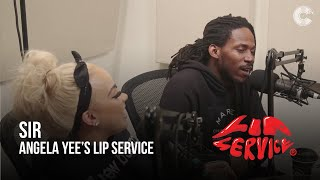Angela Yee's Lip Service Ft. SiR