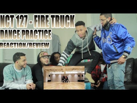 NCT 127 - FIRETRUCK DANCE PRACTICE REACTION/REVIEW