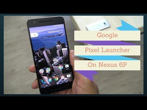 The New Google Pixel Launcher On The Nexus 6P