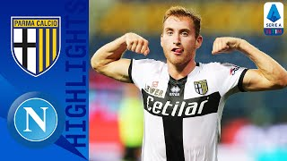 Parma 2-1 Napoli | Kulusevski Wins it Late as Parma Upset Napoli! | Serie A TIM