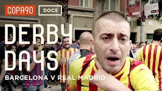 El Clásico - Barcelona vs Real Madrid | Derby Days