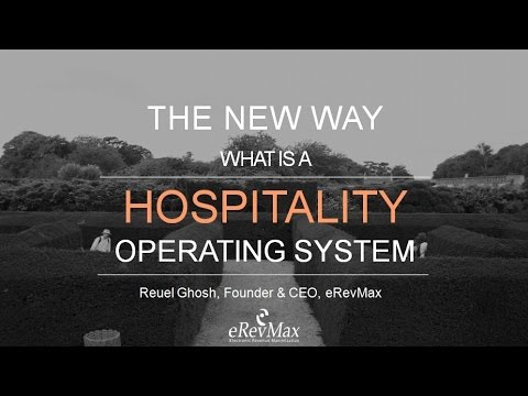 What is Hospitality Operating System: Explains eRevMax CEO at WTM 2016