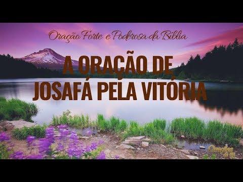 A ORAÇÃO DE JOSAFÁ PELA VITÓRIA  🙏🙏