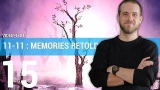 Vidéo-Test : 11-11 MEMORIES RETOLD : Au c?ur de la Grande Guerre | TEST