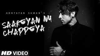 Saareyan Nu Chaddey – Adhyayan Suman