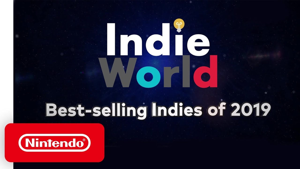 Indie World - Best Selling Games of 2019 - Nintendo Switch