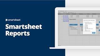 Smartsheet Reports