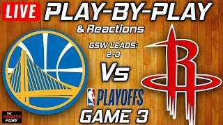 Warriors vs Rockets Game 3 | Live Play-By-Play & Reactions