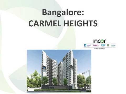 Incor Carmel Heights - Project at Best Location in Bangalore