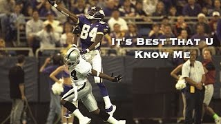 Randy Moss - It's Best That U Know Me