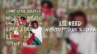 Lil Keed - Anybody (feat. Duke & Gunna) [Official Audio]
