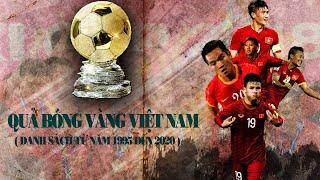 Những Cầu Thủ nhận Quả Bóng Vàng Việt Nam từ năm 1995 đến 2020