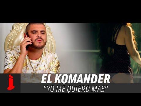 El Komander - Yo Me Quiero Mas (Video Oficial)