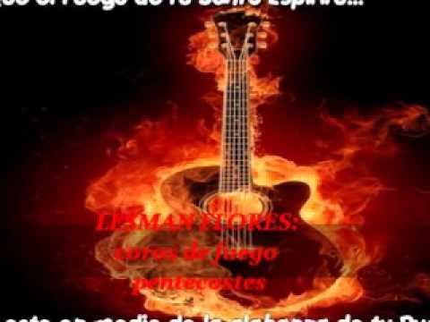 coros de fuego pentecostes pt1 - Lesman flores