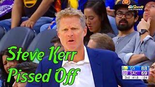 Steve Kerr getting Pissed Off
