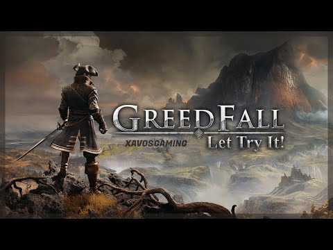 LET TRY IT! GreedFall (2019)   Gameplay [PS4 1080p]