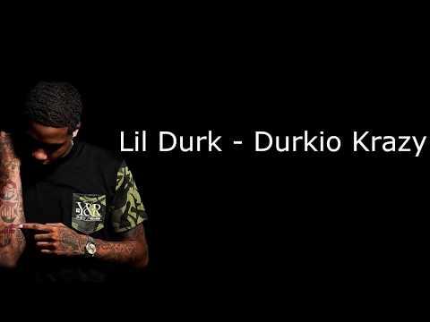Lil Durk - Durkio Krazy (Lyrics)
