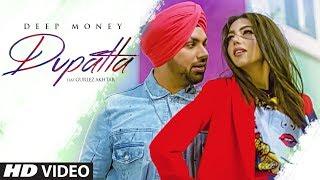 Dupatta – Deep Money Ft Gurlez Akhtar