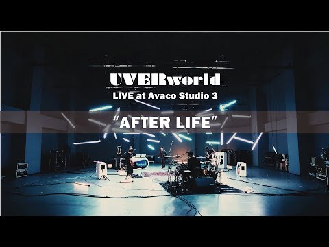 UVERworld Live at Avaco Studio 3『AFTER LIFE』short ver.