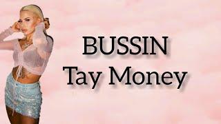 Tay Money - Bussin (Lyrics)