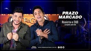 Prazo Marcado - Fred e Gustavo