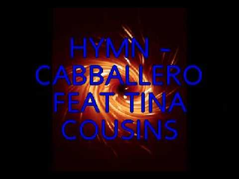 HYMN - CABBALLERO FEAT TINA COUSINS ( RADIO EDIT )