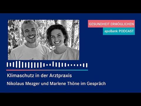 Klimaschutz in der Arztpraxis - Ein Gespräch mit Nikolaus Mezger und Marlene Thöne