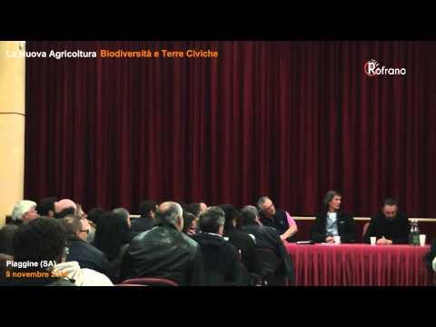 La nuova agricoltura biodiversità e terre civiche - Piaggine 8 novembre 2014