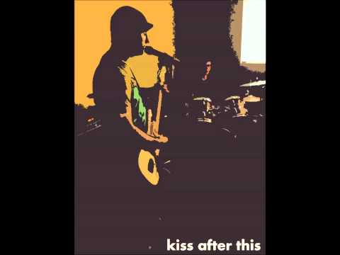 kiss after this (demo) shoegaze