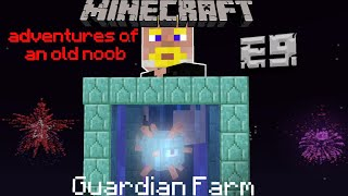 Guardian farm | Episode 9 | Minecraft | Adventures of an old noob